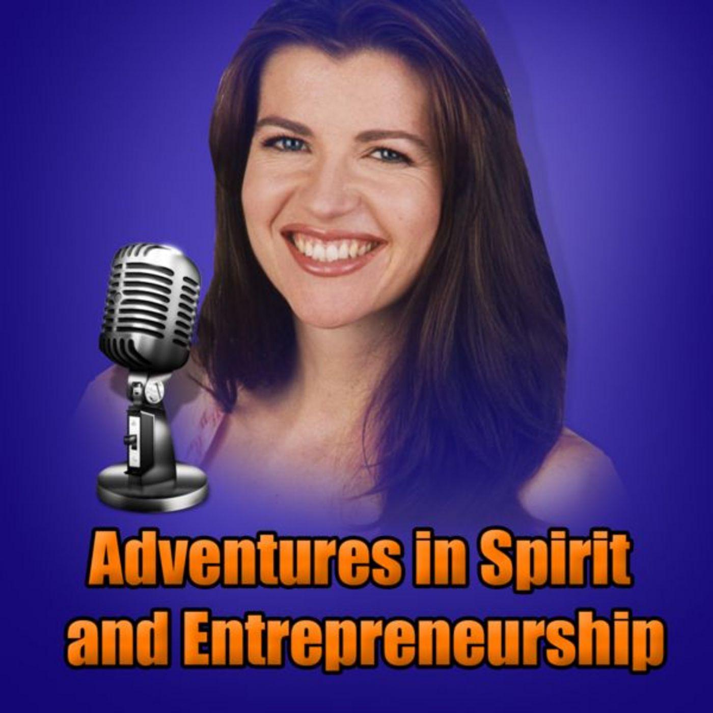 Adventures in Spirit & Entrepreneurship by Natasha Senkovich
